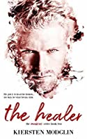 The Healer (The Messes Series Book 2)