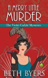 A Merry Little Murder (The Violet Carlyle Mysteries #4)