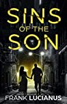 Sins of the Son by Frank Lucianus