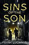 Sins of the Son (The Frank Lucianus Mafia #1)