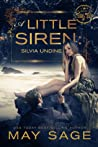 A Little Siren (Not Quite the Fairy Tale #2)