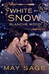 White as Snow (Not Quite the Fairy Tale #5.5)