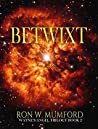 Betwixt: Book 2 of Wayne's Angel trilogy
