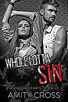 Whole Lotta Sin (Rock Star Hearts Book 3)