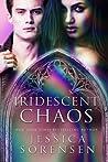 Iridescent Chaos (Enchanted Chaos, #3)