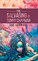 The Salvaging of Sonny Chapman