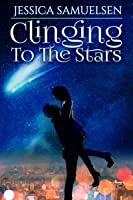 Clinging To The Stars