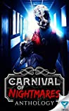 Carnival Of Nightmares (Creepiest Show On Earth Book 2)