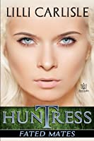 Huntress (Fated Mates, #2)