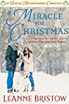 A Miracle for Christmas: 12 Days of Heartwarming Christmas (A Christmas Wedding Book 1)