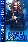 Semi-Charmed (Harper Hall Investigations, #1)