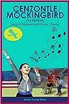 Cenzontle/Mockingbird (YA Edition): Songs of Empowerment (Poetry * Drama)