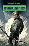 Respawn: Lovers Lost (Respawn, #2)