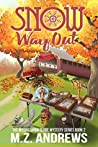 Snow Way Out (Mystic Snow Globe Mystery, #2)