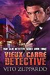 Vieux Carré Detective (True Blue Detective #3)