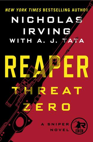 Reaper: Threat Zero (The Reapers #2) by Nicholas Irving