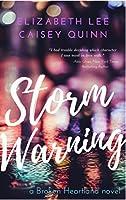 Storm Warning (Broken Heartland, #1)