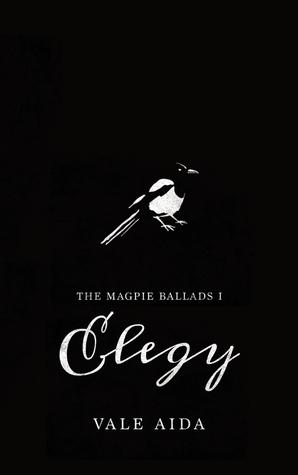 Elegy (The Magpie Ballads #1)