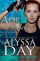 April in Atlantis (Poseidon's Warriors, #4)