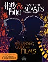 A Spellbinding Guide to the Films (Harry Potter and Fantastic... by Michael Kogge