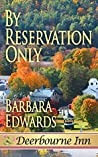 By Reservation Only (Deerbourne Inn, #1)