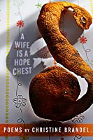 A Wife Is a Hope Chest: Poems
