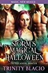 Storm's Magical Halloween (Little Angel Rescue / Magic, New Mexico Book 36)