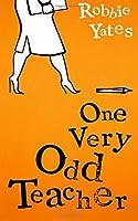One Very Odd Teacher