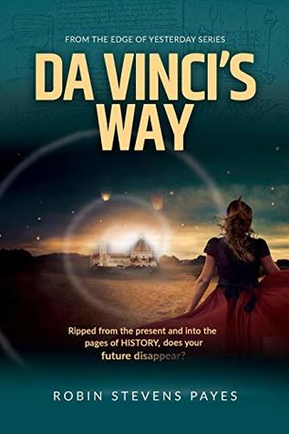 Da Vinci's Way (Edge of Yesterday, #2)