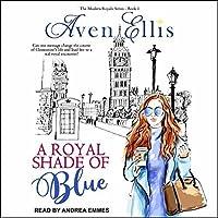 A Royal Shade of Blue (Modern Royals #1)