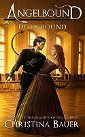 Duty Bound: An Angelbound Origins Prequel Novella