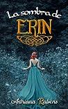 La sombra de Erin (Trilogía Celtic, #1)