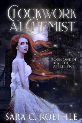 Clockwork Alchemist by Sara Roethle book cover