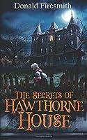 The Secrets of Hawthorne House