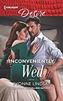 Inconveniently Wed (Marriage at First Sight)