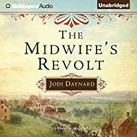 The Midwife's Revolt (The Midwife Series, #1)