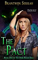 The Pact (The Dark Roads Saga Book 1)