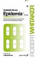 Anatomía de una epidemia (Ensayo)