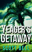 Yeager's Getaway (Abel Yeager #3)