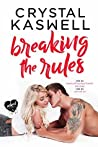 Breaking the Rules (Inked Hearts, #5)
