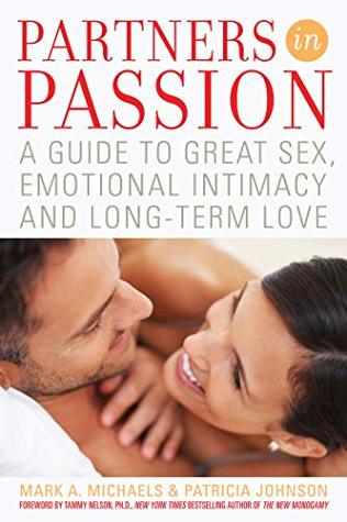Partners In Passion: A Guide to Great Sex, Emotional