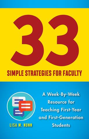 33 Simple Strategies for Faculty by Lisa M. Nunn
