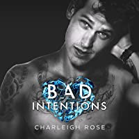 Bad Intentions (Bad Love, #2)
