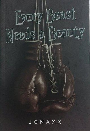Every Beast Needs A Beauty by Jonaxx