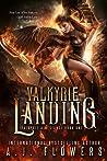 Valkyrie Landing (Valkyrie Allegiance, #1)