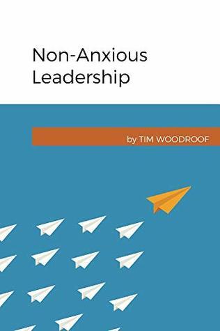 Non-Anxious Leadership