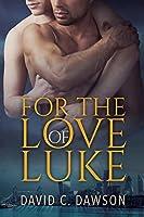 For the Love of Luke