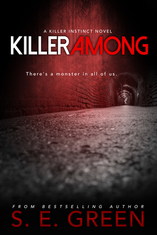 Killer Among (Killer Instinct, #3)