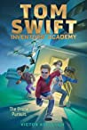 The Drone Pursuit (Tom Swift: Inventors Academy, #1)