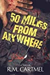 50 Miles from Anywhere (North Sea Noir Book 1)
